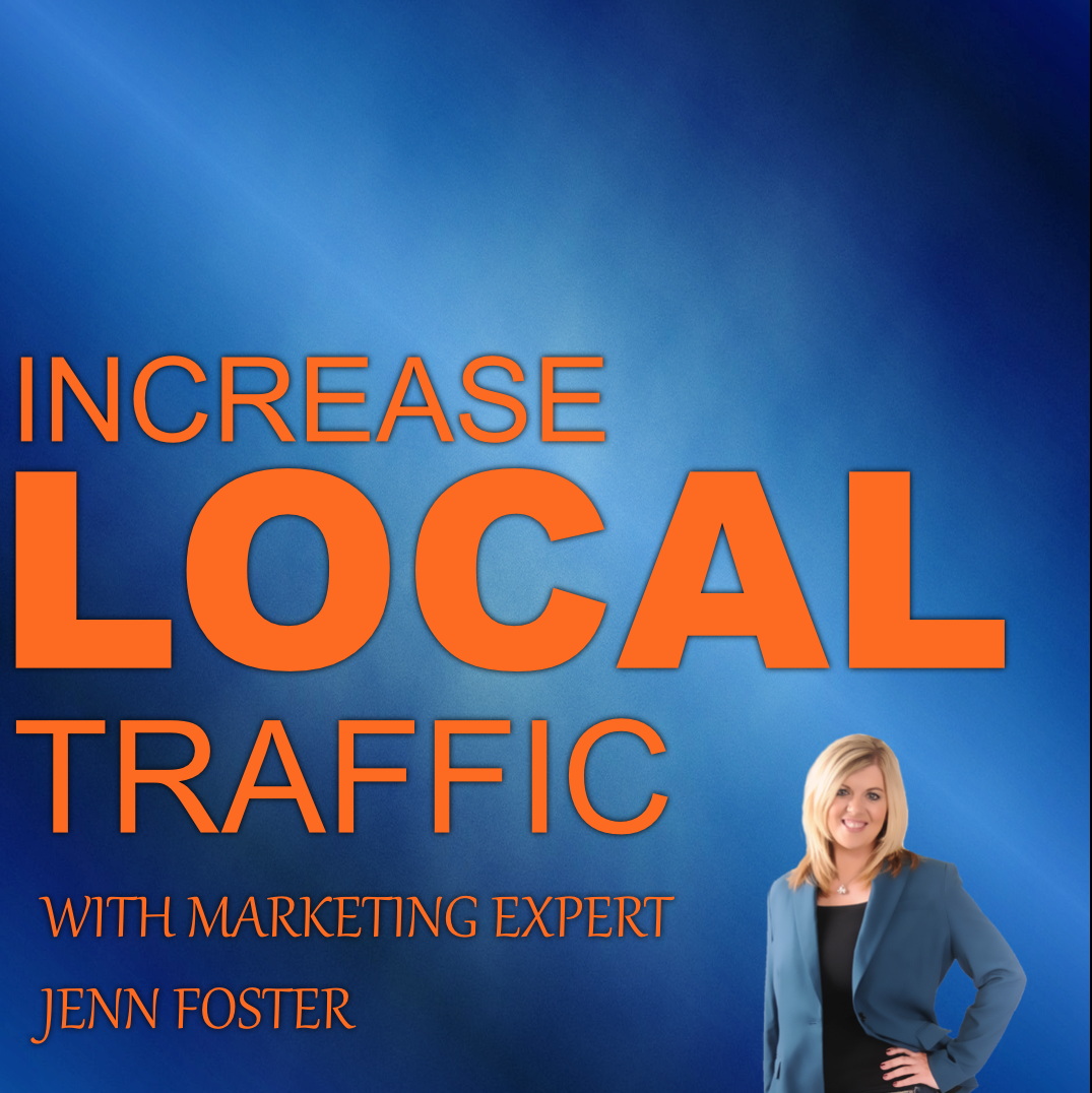 <![CDATA[ Increase Local Traffic with Jenn Foster]]>