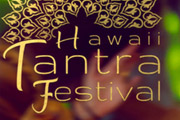 Hawaii Tantra Festival at Lolia Place