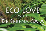 Eco-Love with Dr Serena Gaia at Lolia Place Hawaii
