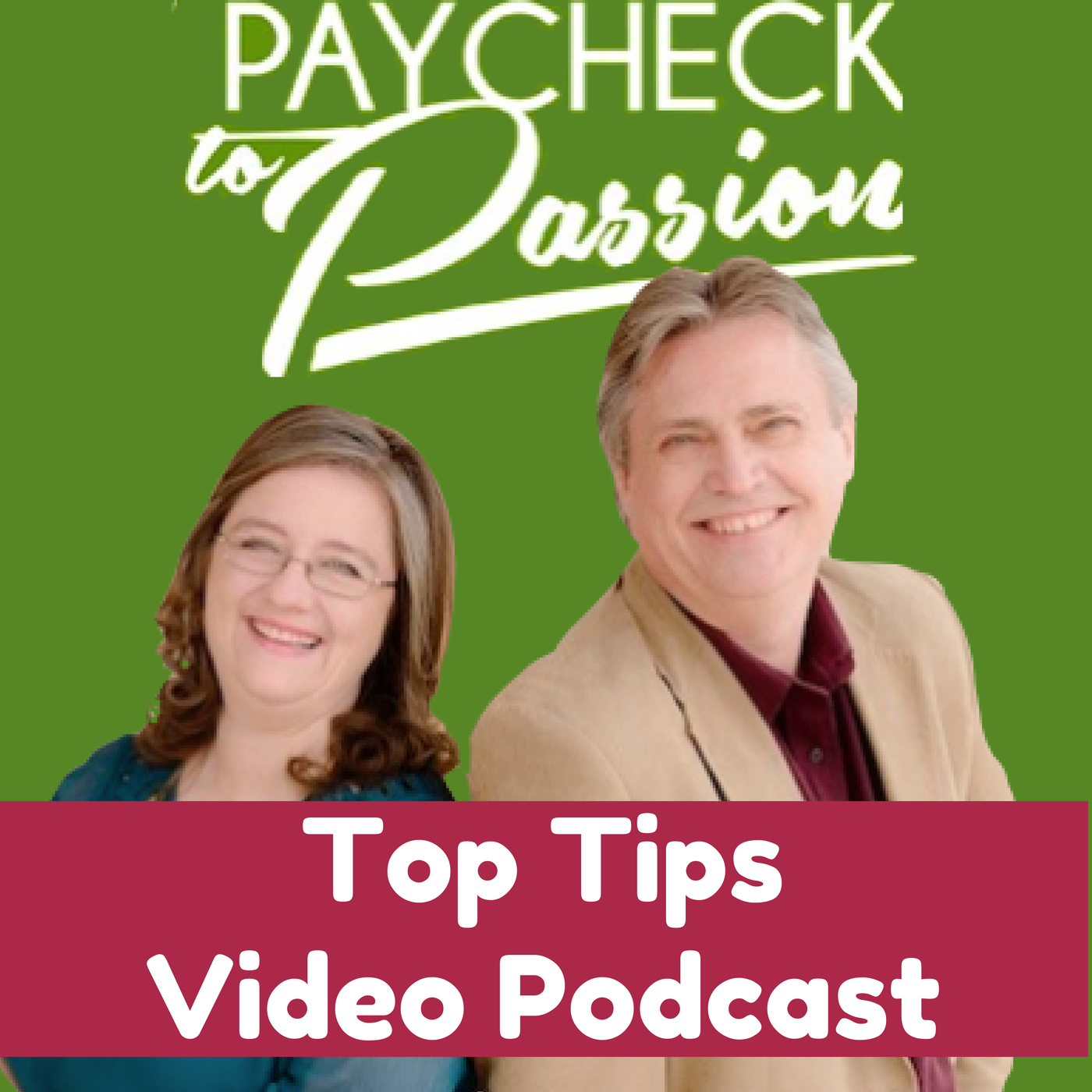 <![CDATA[Paycheck to Passion Top Tips Video Podcast ]]>