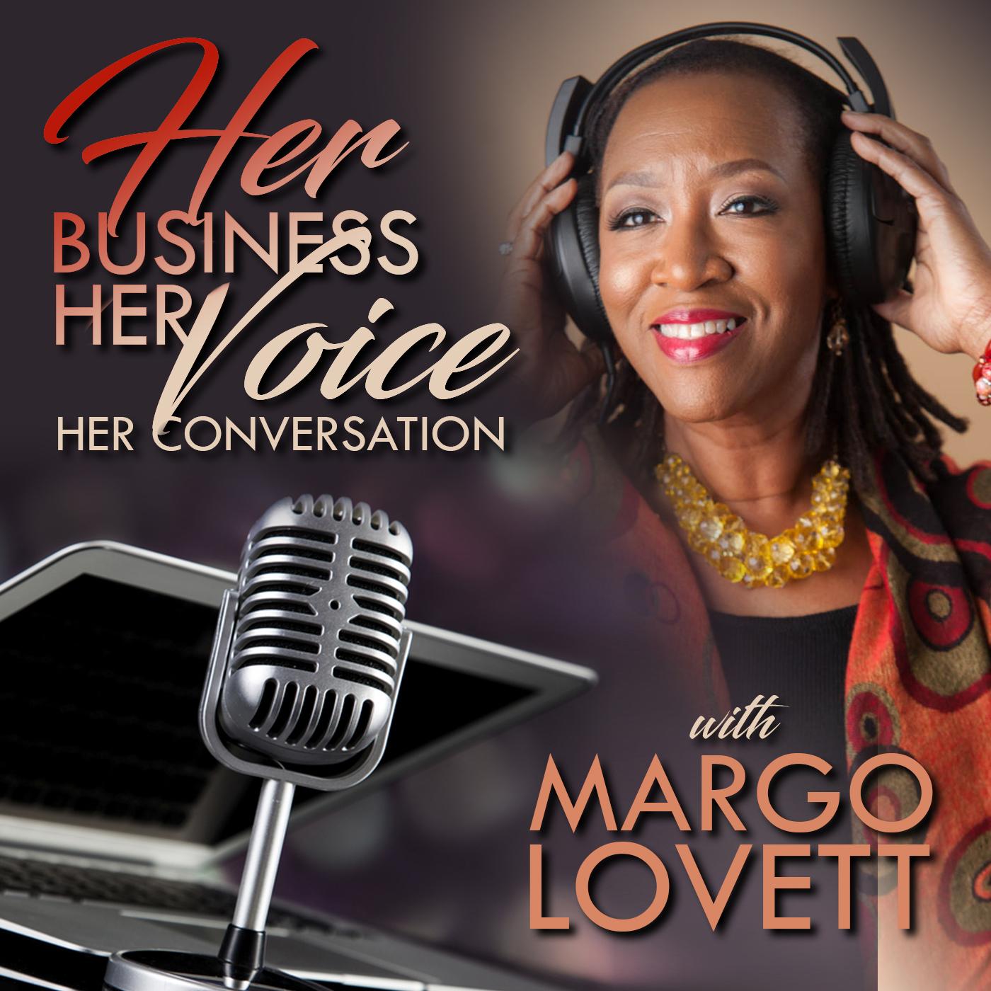 Her Business-Her Voice-Her Conversation   Listen via